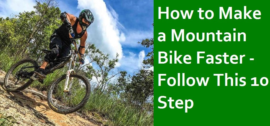 How to Make a Mountain Bike Faster